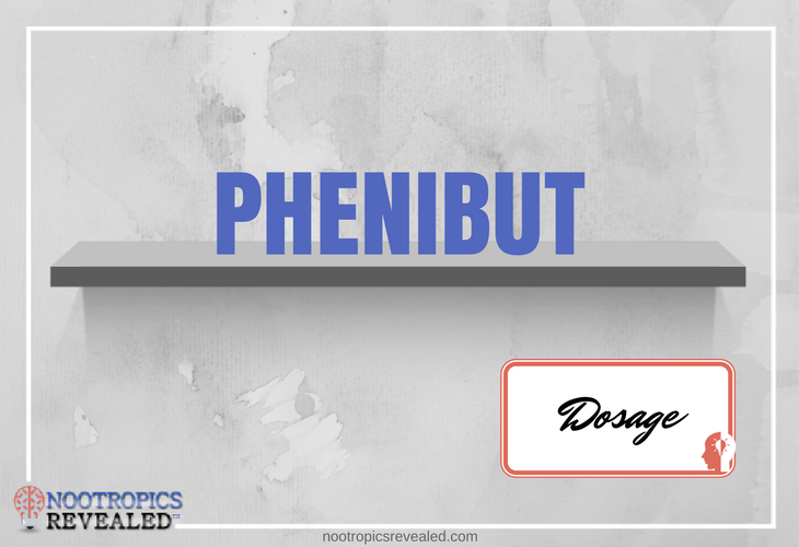 Phenibut Dosage