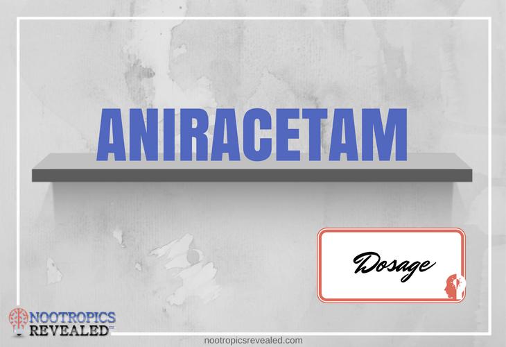 Aniracetam Dosage