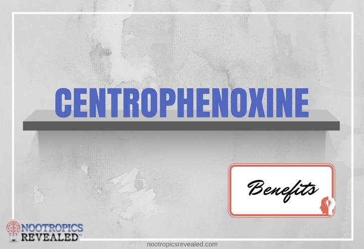 Centrophenoxine Benefits