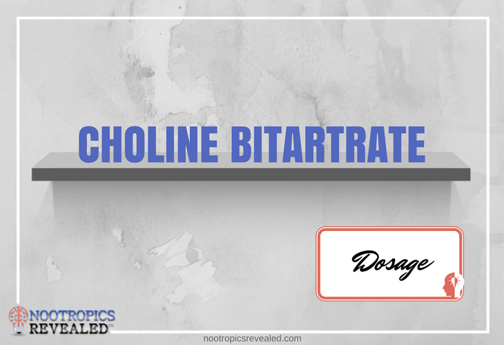 Choline Bitartrate Dosage