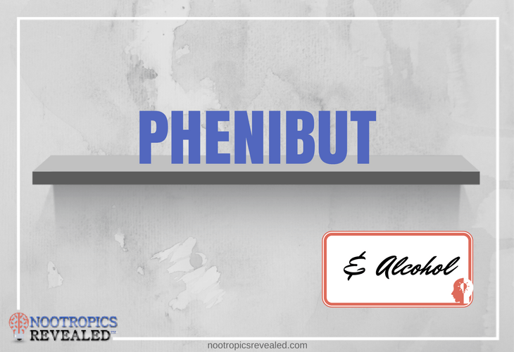 Phenibut And Alcohol
